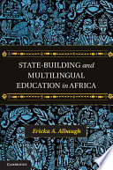 State Building and Multilingual Education in Africa