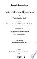 Personal-Schematismus aller oesterreichischen Eisenbahnen, des Oesterreichischen Lloyd und der Donau-Dampfschifffahrt-Gesellschaft