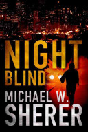 Night Blind Lost His Job His Only Son