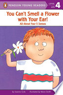 You Can t Smell a Flower with Your Ear