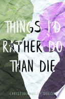 Things I D Rather Do Than Die