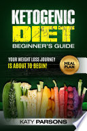 Ketogenic Diet Beginner s Guide