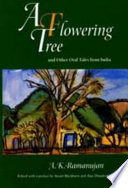 A Flowering Tree and Other Oral Tales from India
