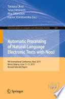 Automatic Processing of Natural Language Electronic Texts with NooJ