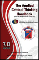 U.S. Army The Applied Critical Thinking Handbook