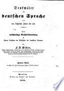 Denkma ler der Deutschen Sprache von den fru hesten Zeiten bis jetzt