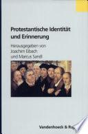 Protestantische Identität und Erinnerung