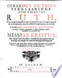 Gerardus Outhofs Verklaaringe over 't boek van Ruth,