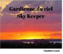 Gardienne Du Ciel   Sky Keeper