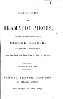 Catalogue of Dramatic Pieces, the Fees for which Must be Paid to Samuel French Pdf/ePub eBook