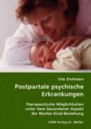 Postpartale psychische Erkrankungen