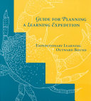 Guide for Planning a Learning Expedition