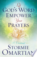 Let God s Word Empower Your Prayers