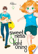 Sweetness And Lightning : adventures for tsumugi—from cutting her hair, to...