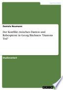 """Der Konflikt zwischen Danton und Robespierre in Georg Büchners """"Dantons Tod"""""""