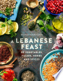 A Lebanese Feast of Vegetables  Pulses  Herbs and Spices