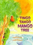 Tingo Tango Mango Tree