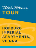 Rick Steves Tour  Hofburg Imperial Apartments  Vienna