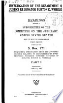 Investigation By The Department Of Justice Re Senator Burton K Wheeler