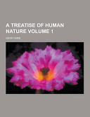 A Treatise of Human Nature Volume 1