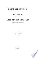 Contributions from the Museum of the American Indian  Heye Foundation Book PDF