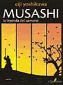 MUSASHI  La leyenda del samurai  5o ed