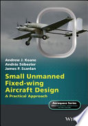 Small Unmanned Fixed wing Aircraft Design