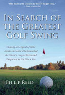 In Search of the Greatest Golf Swing