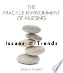 The Practice Environment of Nursing