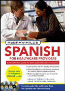 Mcgraw Hill S Spanish For Healthcare Providers Second Edition