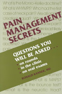 Pain Management Secrets : pain are cared for by many medical...