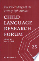 The Proceedings of the Twenty fifth Annual Child Language Research Forum