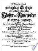 Ausf  hrliche Geschichte aller geistlichen und weltlichen Kloster  und Ritterorden f  r beyderley Geschlecht