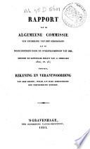 Rapport van de Algemeene Commissie tot uitdeeling van den onderstand aan de noodlijdenden door de overstroomingen van 1820, benoemd bij Koninklijk Besluit van 11 Februarij 1820, no. 25; benevens rekening en verantwoording van alle gelden, welke aan hare administratie zijn toevertrouwd geweest