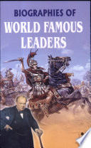 Biographies of World Famous Leaders