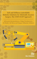 Soft and Stiffness Controllable Robotics Solutions for Minimally Invasive Surgery