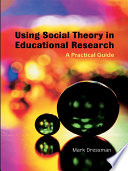 Using Social Theory in Educational Research