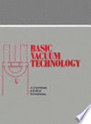 Basic Vacuum Technology 2nd Edition book