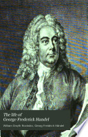 the life and times of georg friedrich handel Complete your georg friedrich händel record he spent most of his adult life in , georg friedrich haendel, georg friedrich handel, georg friedrich.