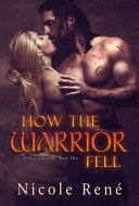 How the Warrior Fell