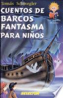 Cuentos de barcos de fantasma para ninos   Tales of ghost ships for children