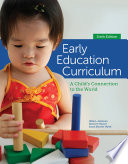 Early Education Curriculum  A Child s Connection to the World