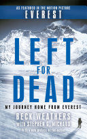 Left For Dead The 1996 Everest Disaster Into Thin Air