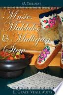 Music  Mukluks   Mulligan Stew