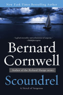 Scoundrel : cornwell is to the yachting adventure novel...