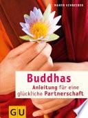 Buddhas Anleitung f  r eine gl  ckliche Partnerschaft