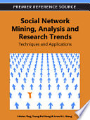 Social Network Mining  Analysis  and Research Trends  Techniques and Applications
