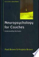 Neuropsychology For Coaches Understanding The Basics