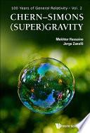 Chern      Simons  Super Gravity