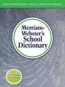 Merriam Webster s School Dictionary